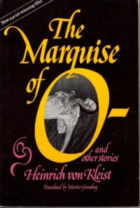 The Marquise of O--, and Other Stories.