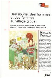 Des souris, des hommes et des femmes au village global : Parole, pratiques identitaires et lien social dans un espace de bavardage électronique