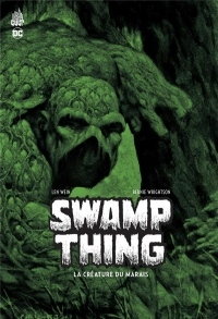 Urban Cult - Swamp Thing la Creature du Marais