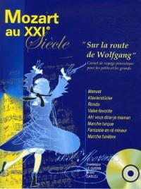 Mozart au XXIe siècle (+ 1 CD. sur la route de wolfgang)