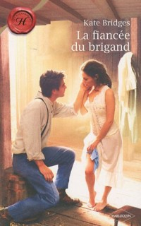 La fiancée du brigand