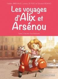 Les voyages d'Alix et Arsénou - tome 2 Secrets d'architecture (02)