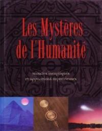 Les Mystères de l'Humanité - Miracles inexpliqués et apparitions mystérieuses