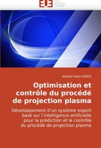 Optimisation Et Contrle Du Procd de Projection Plasma
