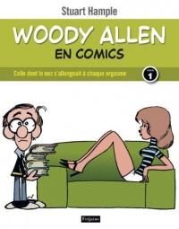 Woody Allen en comics, tome 1. Celle dont le nez s'allongeait à chaque orgasme