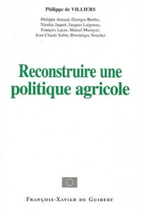 Reconstruire une politique agricole