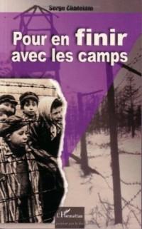 Pour en finir avec les camps : Logique et mécanismes de l'intolérance