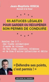 65 astuces légales pour garder ou récupérer son permis de conduire