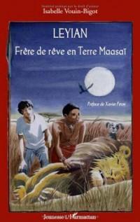 Leyian : Frère de rêve en Terre Maasaï