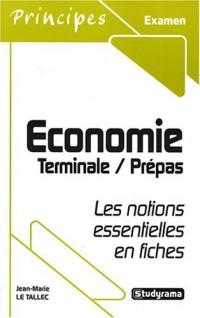 Economie, terminale, prépas : Les notions essentielles en fiches