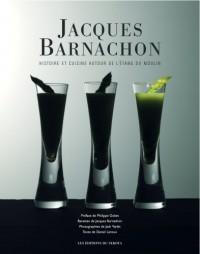 Jacques Barnachon, Histoire et Cuisine Autour de l'Etang du Moulin