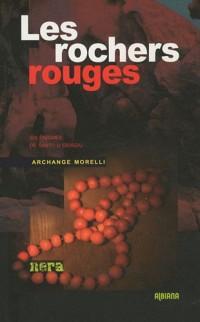 Les rochers rouges : Six énigmes de Santu u Grisgiu
