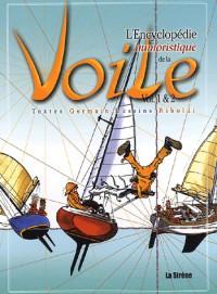 L'Encyclopédie humoristique de la voile, tomes 1 et 2 (Coffret de 2 volumes)