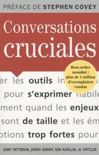 Conversations cruciales : Des outils pour s'exprimer quand les enjeux sont de taille
