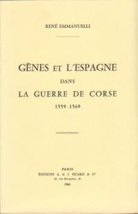Gênes et l'Espagne dans la guerre de corse 1559 - 1569