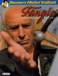 Fangio : L'homme qui fut roi