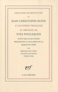 Discours de réception de Jean-Christophe Rufin à l'Académie française et réponse d'Yves Pouliquen