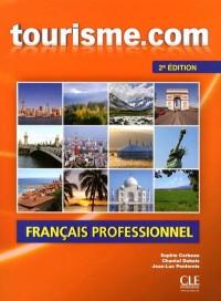 Tourisme.Com Livre de l'Eleve + CD Audio Ne