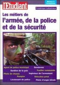 Les métiers de l'armée, de la police et de la sécurité