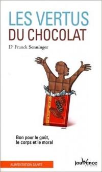 Les vertus du chocolat : Bon pour le goût, le corps et le moral