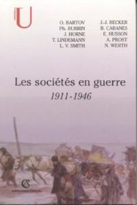 Les sociétés en guerre 1911-1946