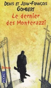Le dernier des Monterazzi