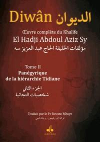 Diwan - Tome 2 : Panegyrique de la Hierarche Tidiane
