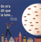 On m'a dit que la lune...