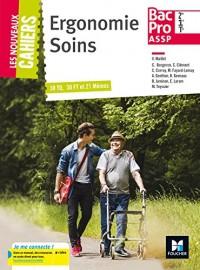 Les nouveaux cahiers - ERGONOMIE ET SOINS 2de/1re/Tle Bac Pro ASSP - Éd. 2017 - Manuel élève