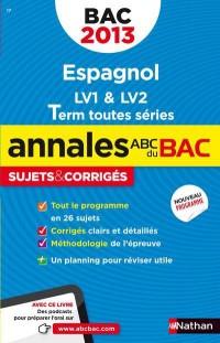 Annales Bac 2013 Espagnol Toutes Series Corriges N23