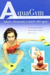 AquaGym: Salud y bienestar a través del agua / Health and Wellness Through Water