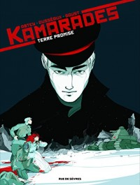Kamarades, Tome 3 : Terre promise
