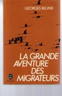 La Grande aventure des migrateurs