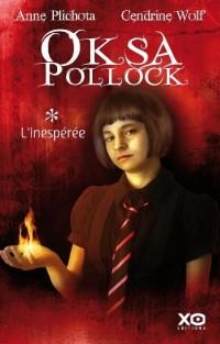 Oksa pollock, tome 1