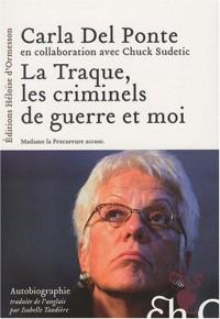 La Traque, les criminels de guerre et moi