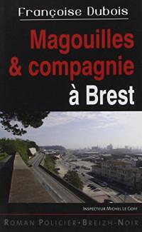 Magouilles et compagnie à Brest
