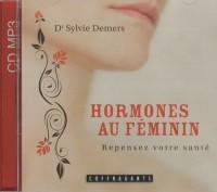 Hormones au féminin : Repensez votre santé CD Audio (1CD audio)