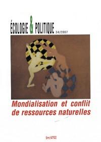 Mondialisations et conflits de ressources naturelles