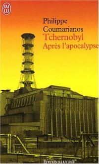 Tchernobyl : Après l'apocalypse