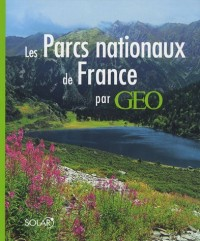 Les Parcs nationaux de France par Géo