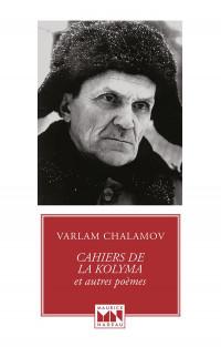 Cahiers de la Kolyma et autres poèmes