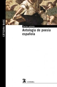 Antologia de poesia espanola / Anthology of Spanish Poetry