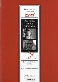 Guía para ver y analizar: Al final de la escapada: Jean-Luc Godard (1959)