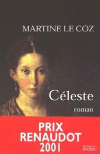 Céleste - Prix Renaudot 2001