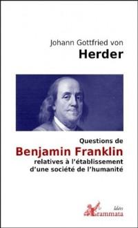 Questions de Benjamin Franklin relatives à l'établissement d'une société de l'humanité