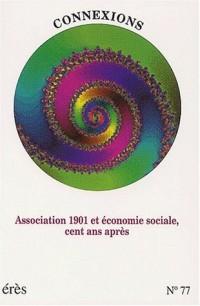 Connexions N° 77/2002/1 : Association 1901 et économie sociale, cent ans après
