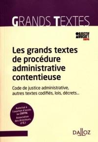 Les grands textes de procédure administrative contentieuse - 1re édition