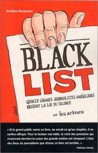 Black list : Quinze grands journalistes américains brisent la loi du silence
