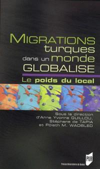 Migrations turques dans un monde globalisé : Le poids du local