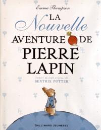 La Nouvelle Aventure de Pierre Lapin